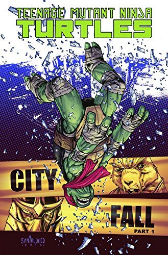 Kevin Eastman City Fall Part 1 Teenage Mutant Ninja Turtles
