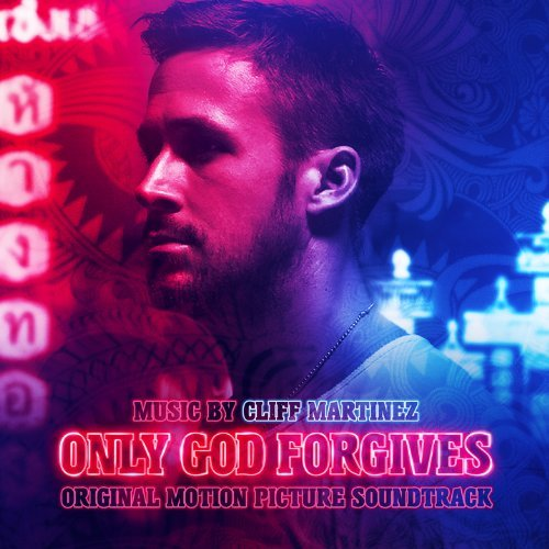 Cliff Martinez Only God Forgives
