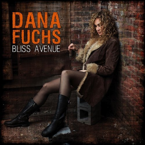Dana Fuchs Bliss Avenue
