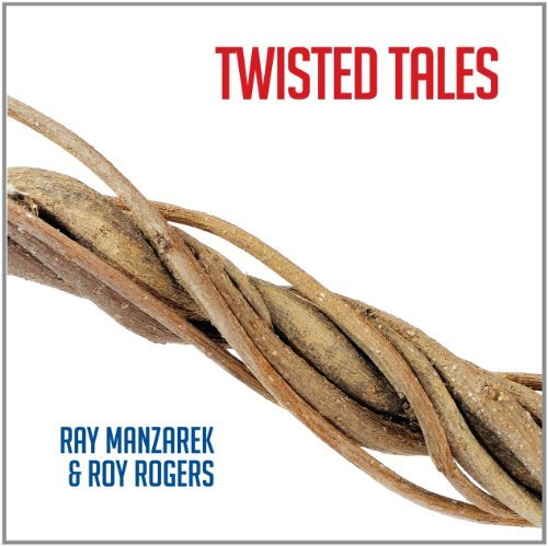 Ray & Roy Rogers Manzarek Twisted Tales