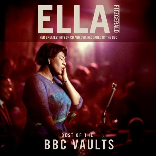 Ella Fitzgerald Best Of The Bbc Vaults Incl. DVD