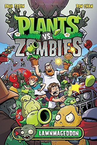 Paul Tobin Plants Vs. Zombies Lawnmageddon