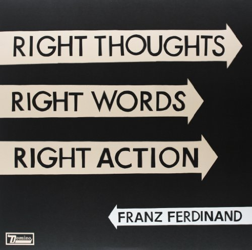 Franz Ferdinand Right Thoughts Right Words Right Action Incl. Digital Download