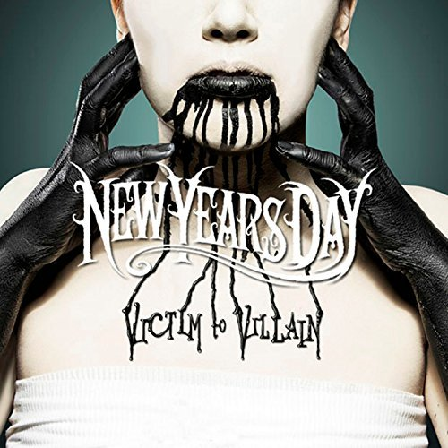 New Years Day Victim To Villain