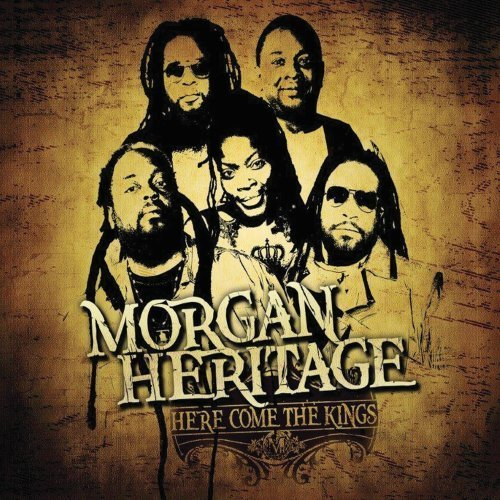 Morgan Heritage Here Come The Kings