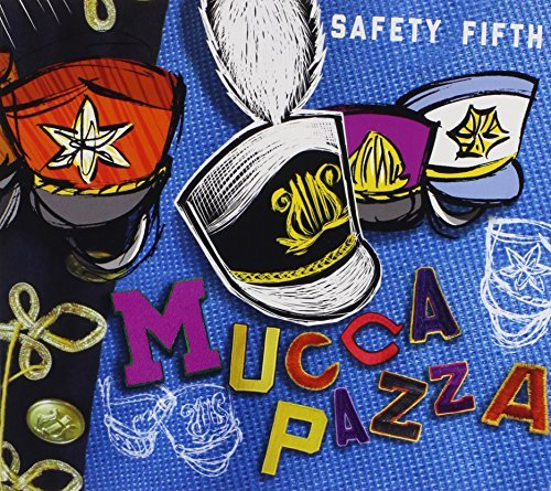 Mucca Pazza Safety Fifth