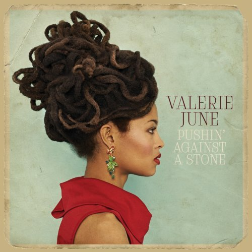 Valerie June Pushin' Against A Stone