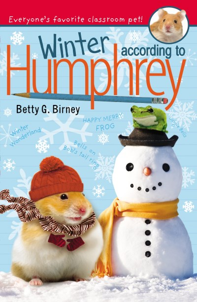 Betty G. Birney Winter According To Humphrey