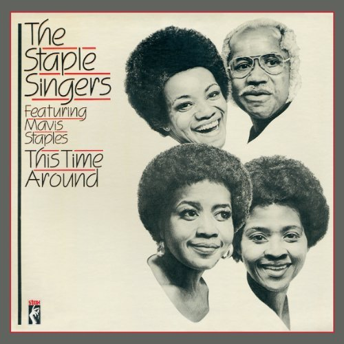 Staple Singers This Time Around