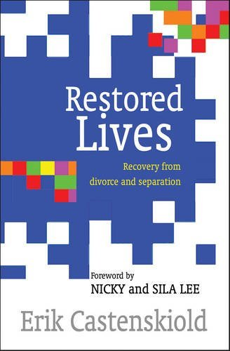 Erik Castenskiold Restored Lives Recovery From Divorce And Separation