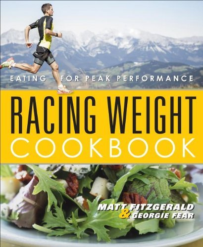 Matt Fitzgerald Racing Weight Cookbook Lean Light Recipes For Athletes