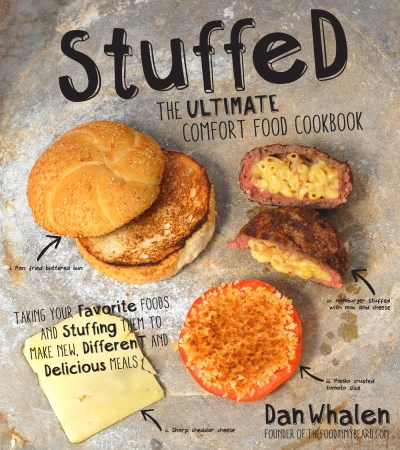 Dan Whalen Stuffed The Ultimate Comfort Food Cookbook Taking Your F