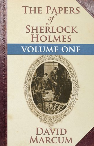 David Marcum The Papers Of Sherlock Holmes Volume One
