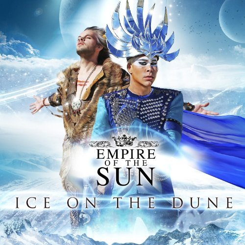 Empire Of The Sun Ice On The Dune