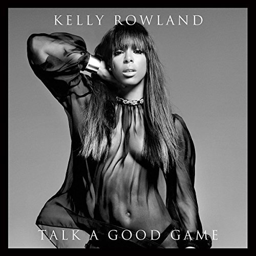 Kelly Rowland Talk A Good Game Explicit Version Deluxe Ed.