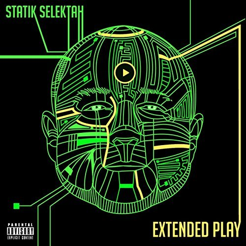 Statik Selektah Extended Play Explicit Version