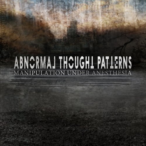 Abnormal Thought Patterns Manipulation Under Anesthesia