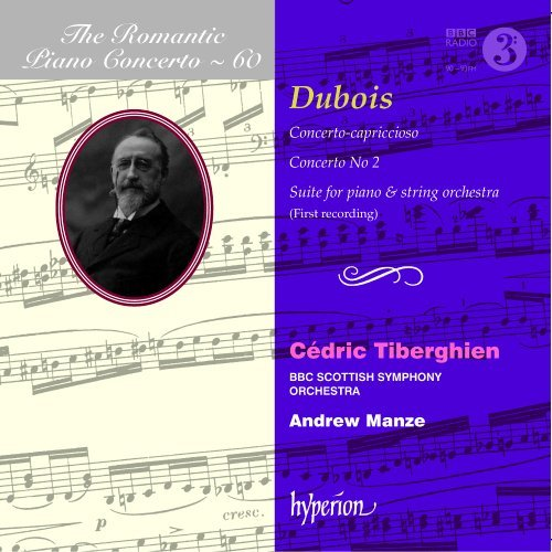 T. Dubois Romantic Piano Concerto Vol. 6 Tiberghien (pno) Manze Bbc Scottish Symphony Or