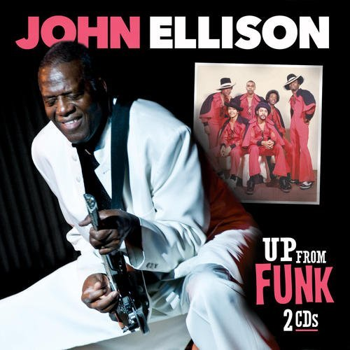 Ellison John Up From Funk 2 CD