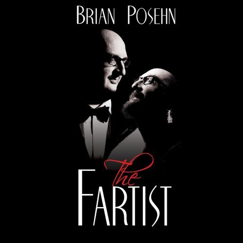 Brian Posehn Fartist Explicit Version