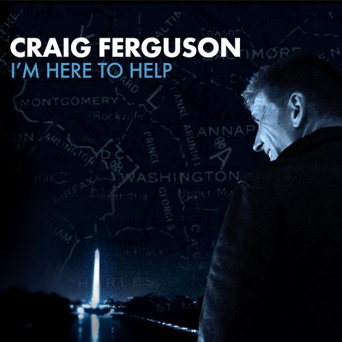 Craig Ferguson I'm Here To Help Explicit Version