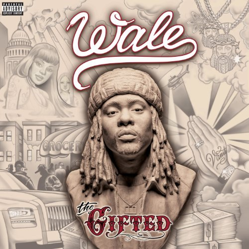 Wale Gifted Explicit Version