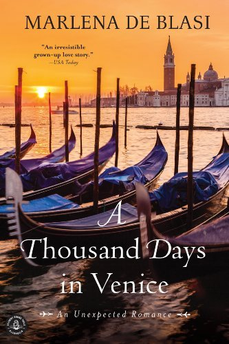 Marlena De Blasi A Thousand Days In Venice An Unexpected Romance