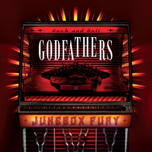Godfathers Jukebox Fury