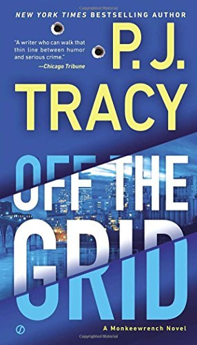 P. J. Tracy Off The Grid