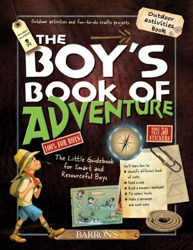 Michele Lecreux The Boy's Book Of Adventure The Little Guidebook For Smart And Resourceful Bo
