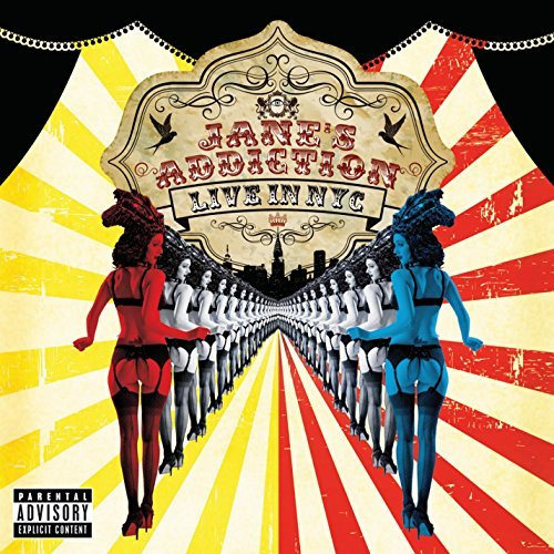 Jane's Addiction Live In Nyc Explicit Version
