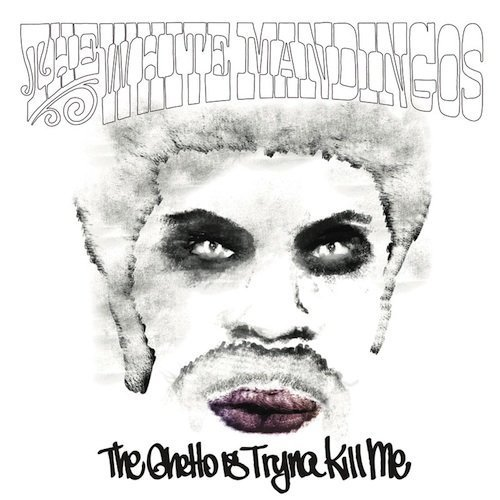 White Mandingos Ghetto Is Tryna Kill Me 2 Lp Incl. Download Card