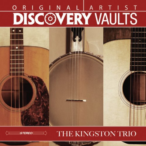 Kingston Trio Discovery Vaults