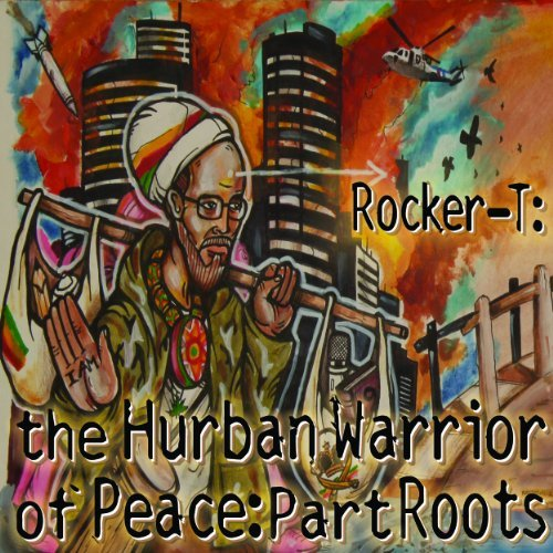 Rocker T Hurban Warrior Of Peace Part