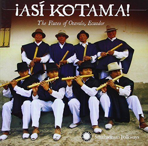 Hatun Kotama !asi Kotama! The Flutes Of Ota !asi Kotama! The Flutes Of Ota