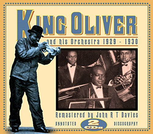 King Oliver & His Orchestra 1929 1930