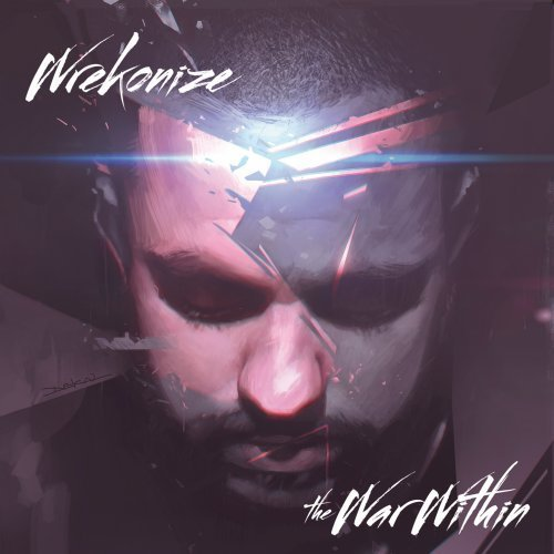Wrekonize War Within Explicit Version