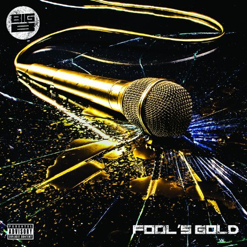Big B Fools Gold Explicit Version Digipak