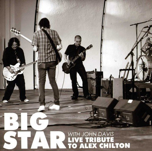 Big Star Live Tribute To Alex Chilton 7 Inch Single