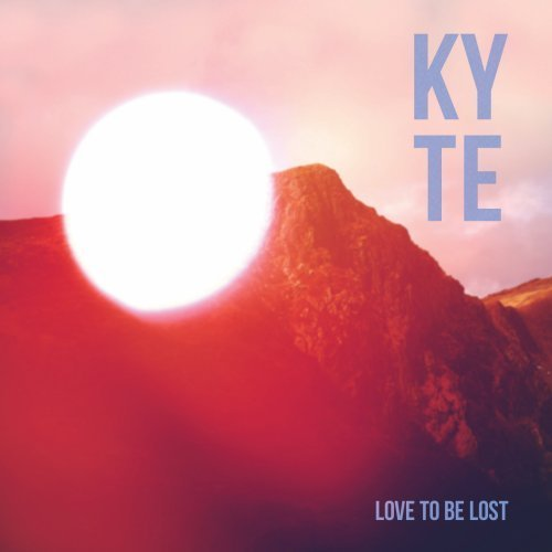 Kyte Love To Be Lost