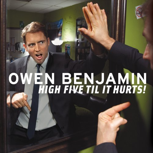 Owen Benjamin High Five Til It Hurts! Explicit Version Incl. DVD