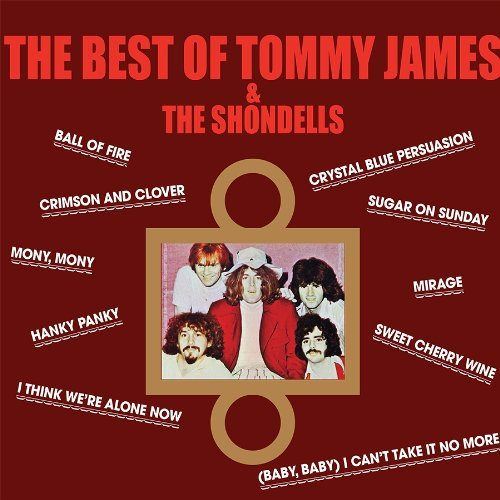 Tommy James & The Shondells Best Of Tommy James & Shondell