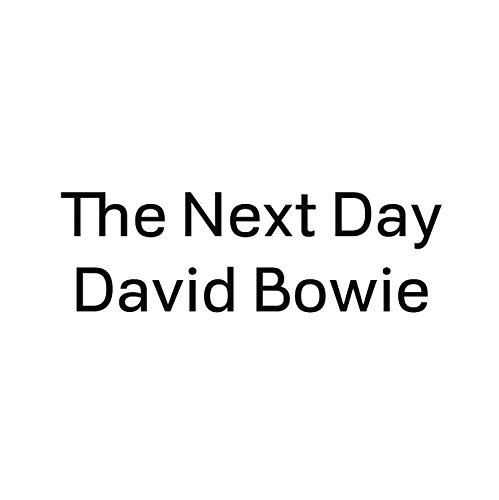 David Bowie Next Day 7 Inch Single Lmtd Ed. Next Day