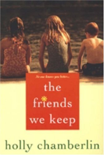 Holly Chamberlin The Friends We Keep