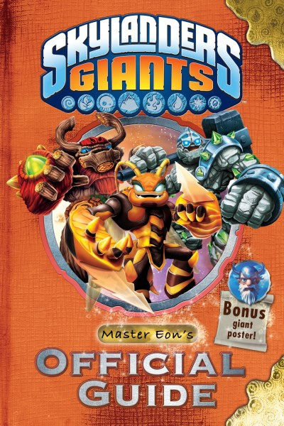 Unknown Skylanders Giants Master Eon's Official Guide