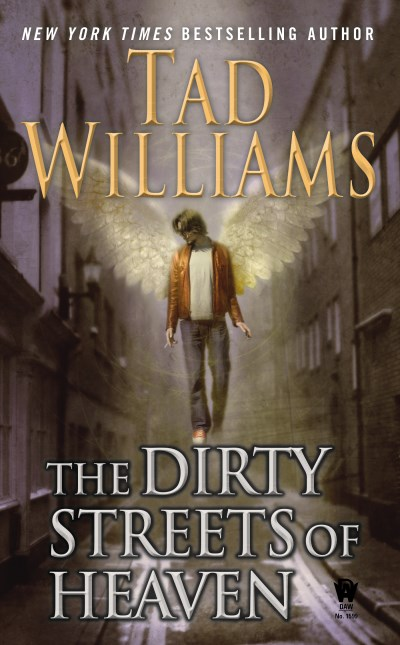 Tad Williams The Dirty Streets Of Heaven