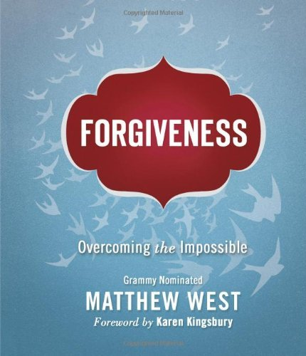 Matthew West Forgiveness
