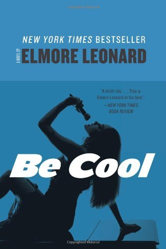 Elmore Leonard Be Cool