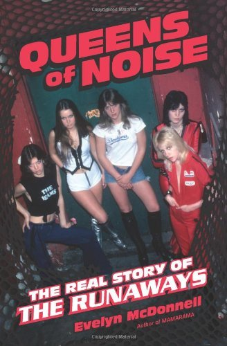 Mcdonnell Evel Queens Of Noise The Real Story Of The Runaways