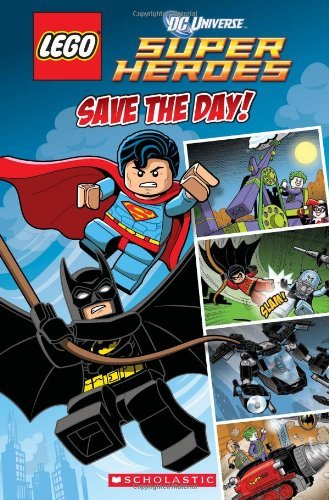 Trey King Lego Dc Superheroes Save The Day (comic Reader #1)